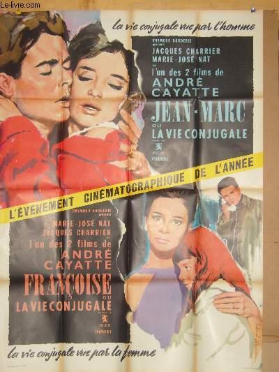 AFFICHE DE CINEMA - JEAN-MARC OU LA VIE CONJUGALE / FRANCOISE OU LA VIE CONJUGALE