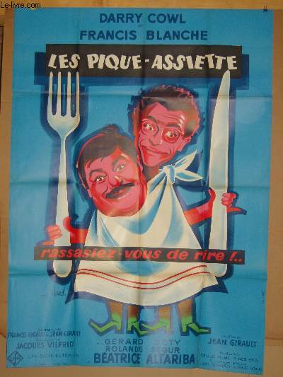 AFFICHE DE CINEMA - LES PIQUES-ASSIETTE RASSASIEZ-VOUS DE RIRE!...
