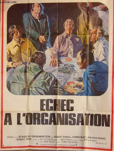 AFFICHE DE CINEMA - ECHEC A L'ORGANISATION