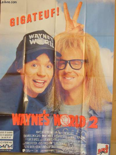 AFFICHE DE CINEMA - WAYNE'S WORLD 2