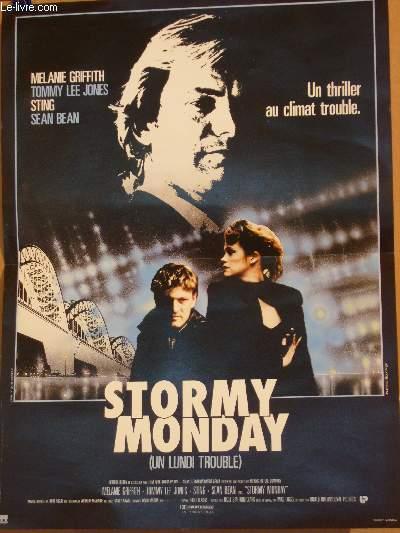 AFFICHE DE CINEMA - STORMY MONDAY - UN LUNDI TROUBLE