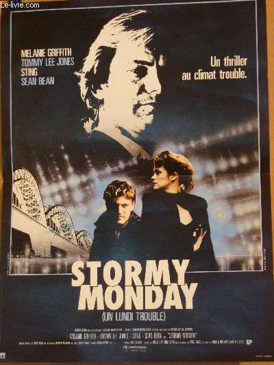 AFFICHE DE CINEMA - STOMY MONDAY - UN LUNDI TROUBLE