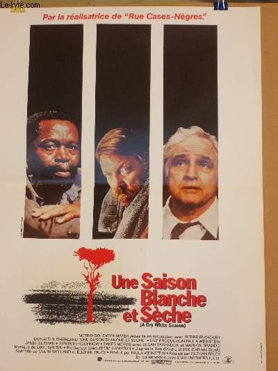 AFFICHE DE CINEMA - UNE SAISON BLANCHE ET SECHE - A DRY WHITE SEASON