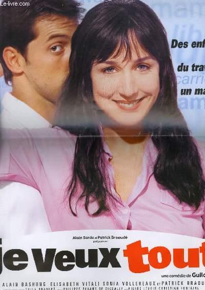 AFFICHE DE CINEMA - JE VEUX TOUT
