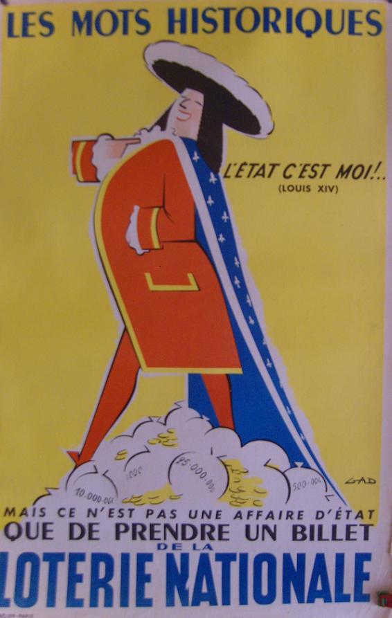 AFFICHE PUBLICITAIRE - MAIS CE N'EST PAS UNE AFFAIRE D'ETAT QUE DE PRENDRE UN BILLET DE LA LOTERIE NATIONALE