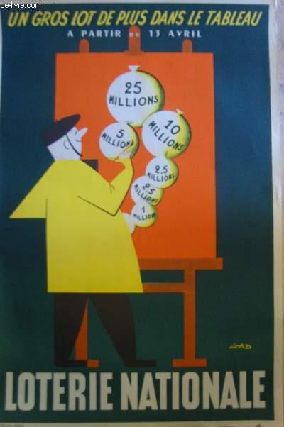 AFFICHE PUBLICITAIRE - UN GROS LOT DE PLUS DANS LE TABLEAU, LOTERIE NATIONALE