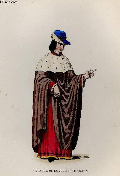 GRAVURE 19eme COULEURS - SEIGNEUR DE LA COUR DE CHARLES VI