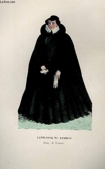 GRAVURE 19eme COULEURS - CATHERINE DE MEDICIS
