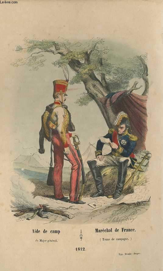 GRAVURES 19eme COULEURS - AIDE DE CAMP DU MAJOR GENERAL - MARECHAL DE FRANCE - 1812