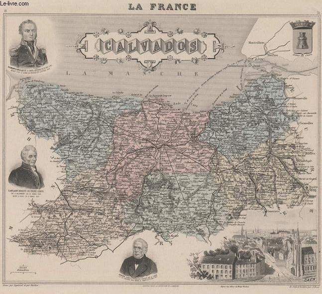 GRAVURE 19eme COULEURS - LA FRANCE - LE CALVADOS - PLANCHE N°13