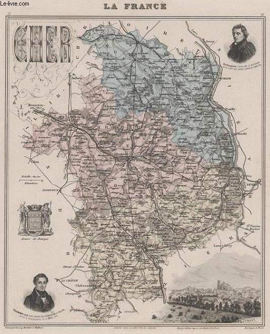 GRAVURE 19eme COULEURS - LA FRANCE - CHER - PLANCHE N°17