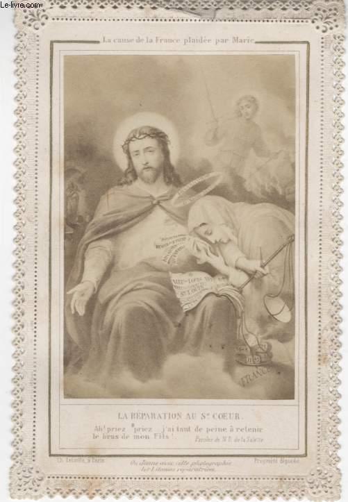 IMAGE PIEUSE - DENTELLE CANIVET- LA CAUSE DE LA FRANCE PLAIDEE PAR MARIE