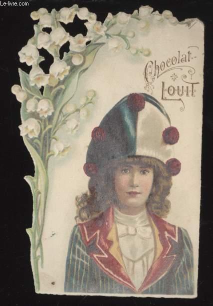 CHROMOLITHOGRAPHIE - CHOCOLAT LOUIT