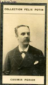 PHOTO ANCIENNE CASIMIR PERIER PRESIDENT DE LA REPUBLIQUE FRANCAISE