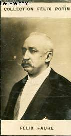PHOTO ANCIENNE FELIX FAURE PRESIDENT DE LA REPUBLIQUE FRANCAISE