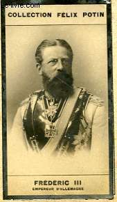 PHOTO ANCIENNE FREDERIC III EMPREUR D'ALLEMAGNE