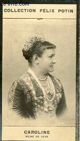 PHOTO ANCIENNE CAROLINE REINE DE SAXE