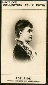PHOTO ANCIENNE ADELAIDE GRANDE DUCHESSE DE LUXEMBOURG