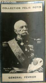 PHOTO ANCIENNE GENERAL FEVRIER ARMEE ET MARINE DE FRANCE