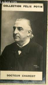 PHOTO ANCIENNE DOCTEUR CHARCOT MEDECIN DE FRANCE