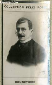 PHOTO ANCIENNE BRUNETIERE HOMME DE LETTRES DE FRANCE