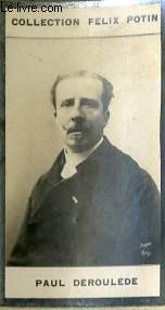 PHOTO ANCIENNE PAUL DEROULEDE HOMME DE LETTRES DE FRANCE