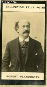 PHOTO ANCIENNE ROBERT PLANQUETTE MUSICIEN DE FRANCE