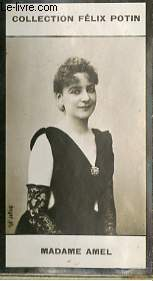 PHOTO ANCIENNE MADAME AMEL ARTISTE LYRIQUE ET DRAMATIQUE DE FRANCE
