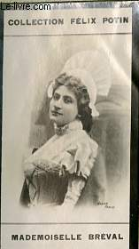 PHOTO ANCIENNE MADEMOISELLE BREVAL ARTISTE LYRIQUE ET DRAMATIQUE DE FRANCE