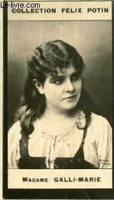 PHOTO ANCIENNE MADAME GALLI-MARIE ARTISTE LYRIQUE ET DRAMATIQUE DE FRANCE