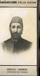 PHOTO ANCIENNE ABDUL-HAMID EMPEREUR DE TURQUIE