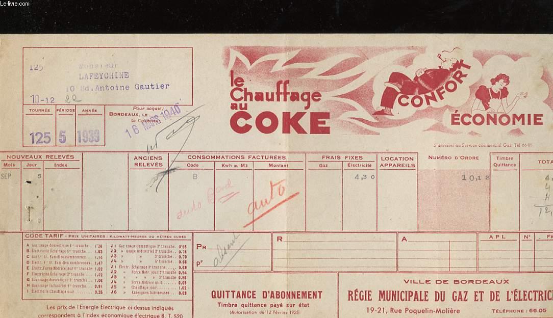 1 QUITTANCE D'ABONNEMENT VILLE DE BORDEAUX, REGIE MUNICIPALE DU GAZ ET DE L'ELECTRICITE - LE CHAUFFAGE AU COKE