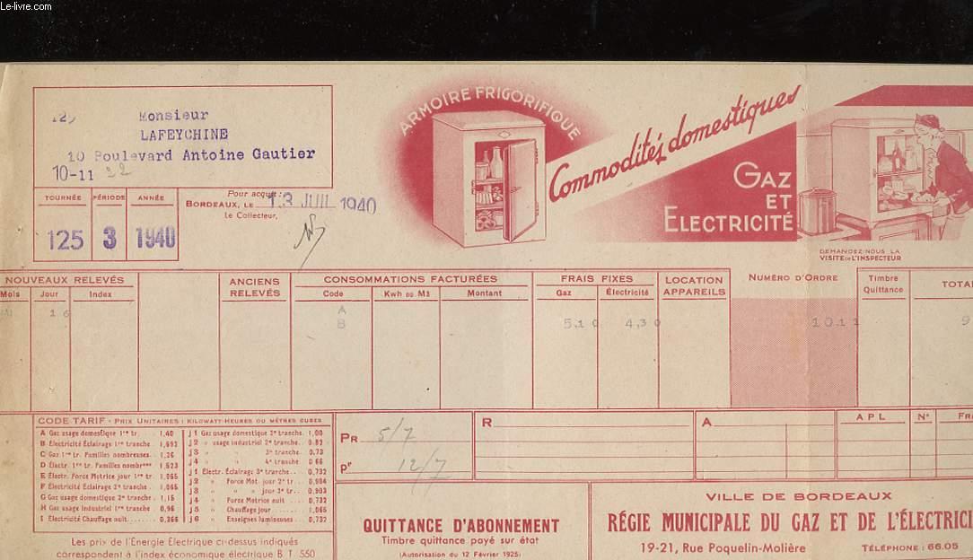 1 QUITTANCE D'ABONNEMENT - VILLE DE BORDEAUX, REGIE MUNICIPALE DU GAZ ET DE L'ELECTRICITE - ARMOIRE FRIGORIFIQUE - COMMODITES DOMESTIQUES
