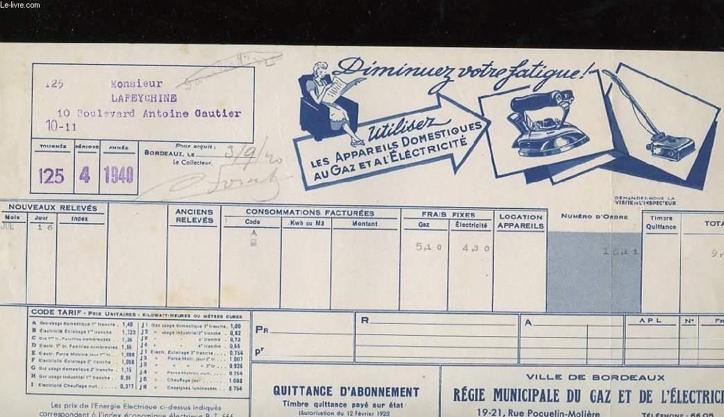 1 QUITTANCE D'ABONNEMENT DE LA VILLE DE BORDEAUX, REGIE MUNICIPALE DU GAZ ET D'ELECTRICITE