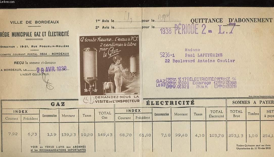 1 QUITTANCE D'ABONNEMENT - VILLE DE BORDEAUX, REGIE MUNICIPALE GAZ ET ELECTRICITE