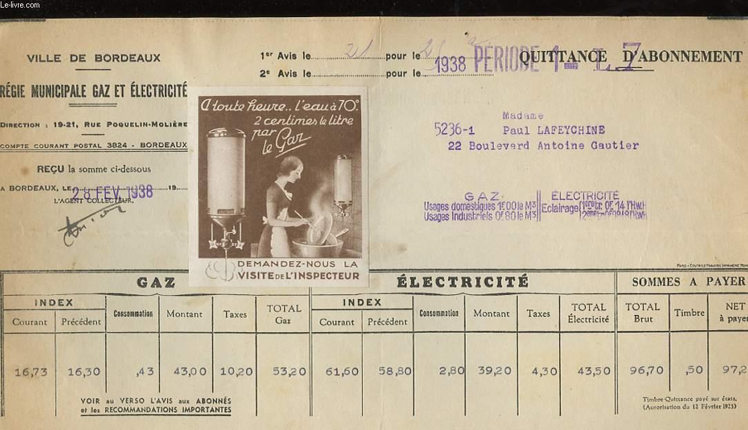 1 QUITTANCE D'ABONNEMENT, VILLE DE BORDEAUX, REGIE MUNICIPALE GAZ ET ELECTRICITE