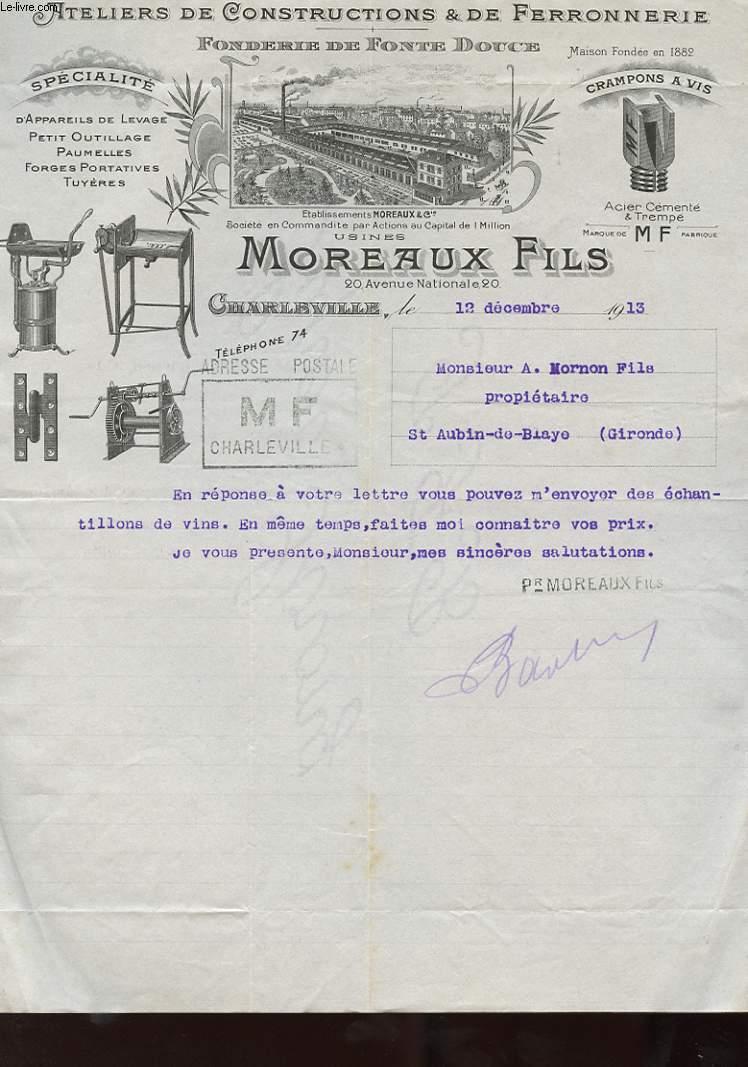 1 LETTRE ANCIENNE ATELIERS DE CONSTRUCTION ET DE FERRONNERIE - FONDERIE DE FONTE DOUCE - MOREAUX FILS