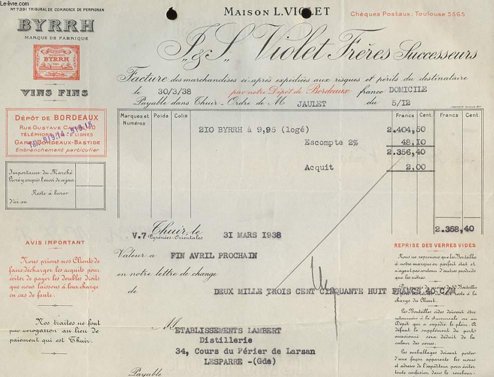 1 FACTURE ANCIENNE - MAISON L. VIOLET - J. L. VIOLET FRERES SUCCESSEURS - BURRAH VINS FINS