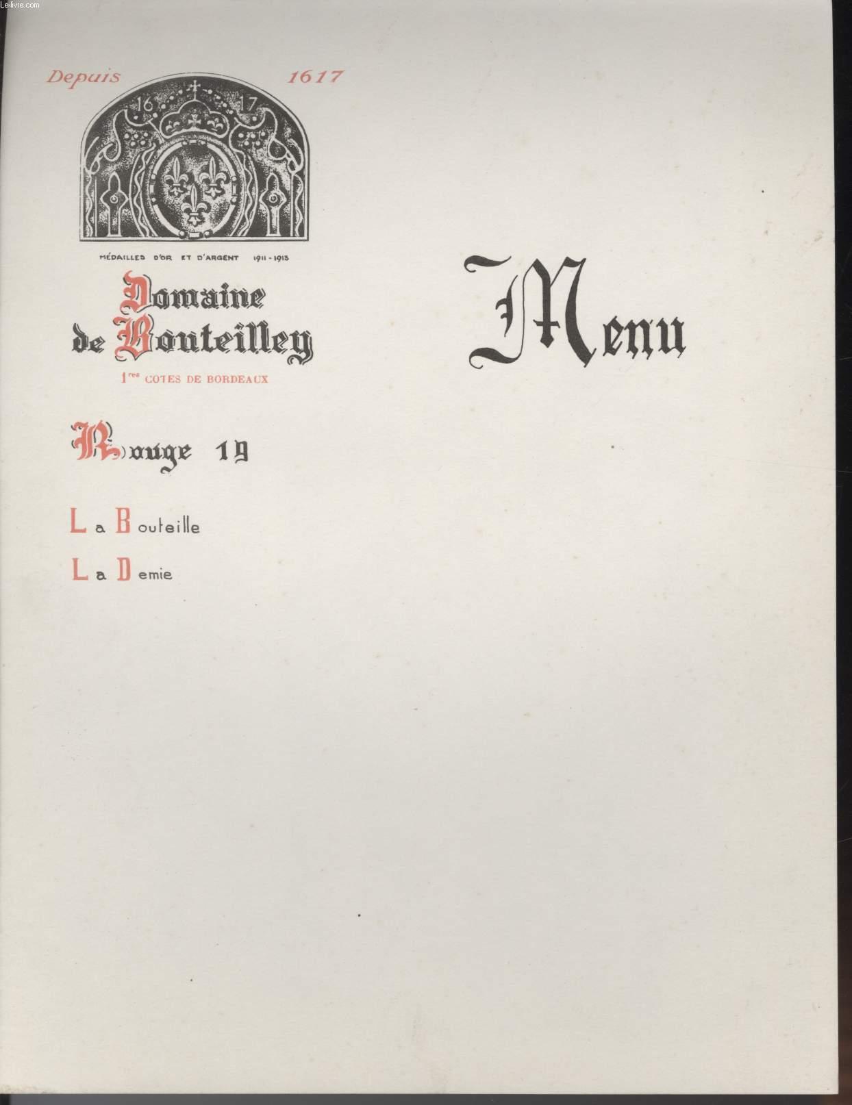 MENU - DOMAINE DE BONTEILLEY - 1° COTES DE BORDEAUX