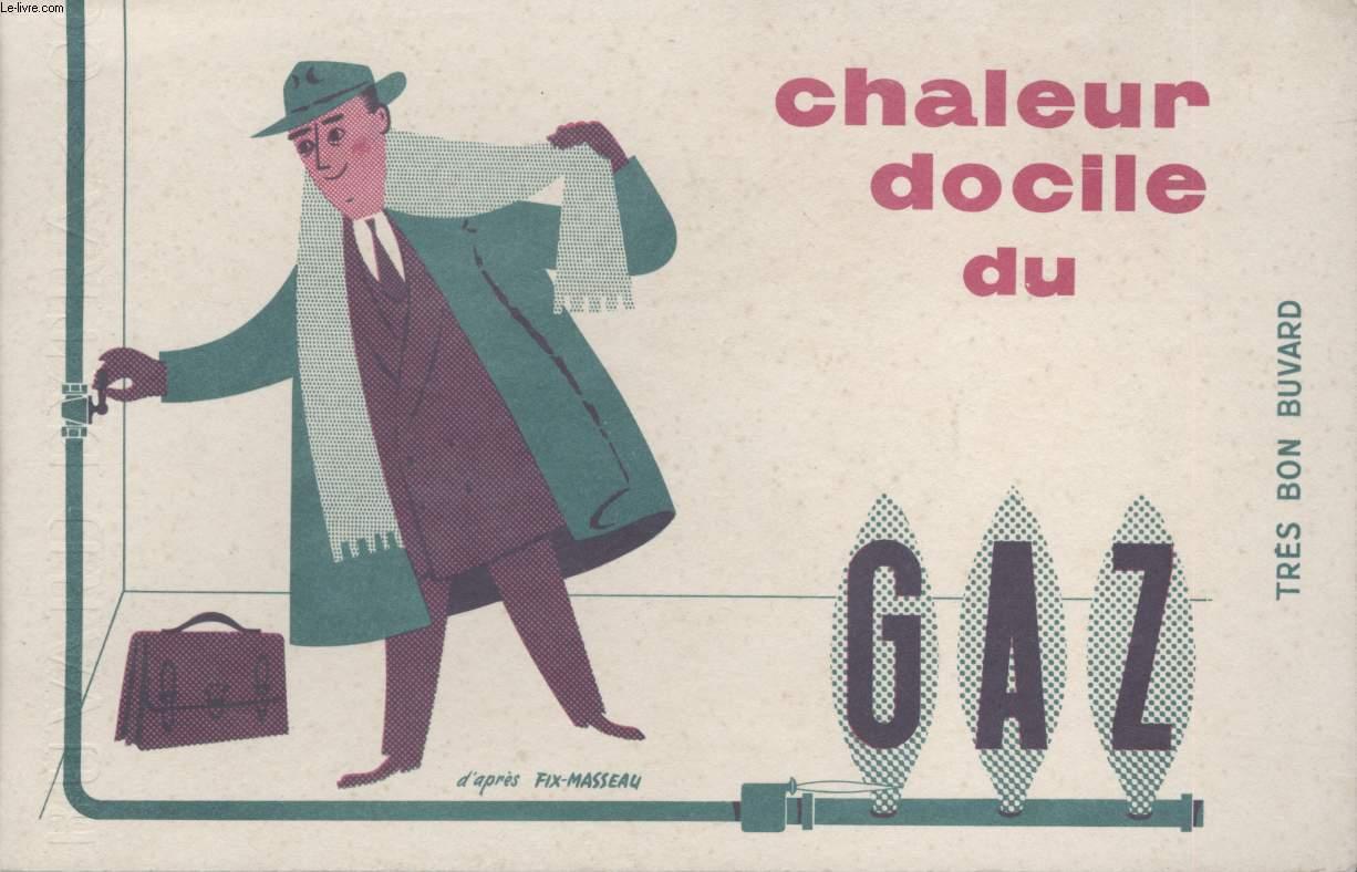 BUVARD - CHALEUR DOCILE DU GAZ
