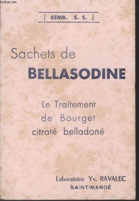 BUVARD - SACHET DE BELLASODINE - LE TRAITEMENT DE BOURGET CITRATE BELLEDONE