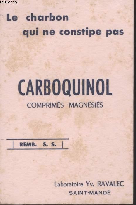 BUVARD - CARBOQUINOL - LE CHARBON QUI NE CONSTIPE PAS - COMPRIMES MAGNESIES