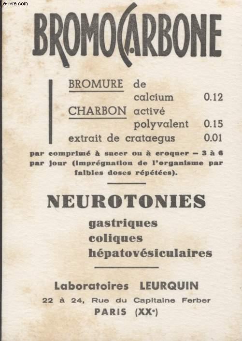 BUVARD - BROMACARBONE - NEUROTONIES