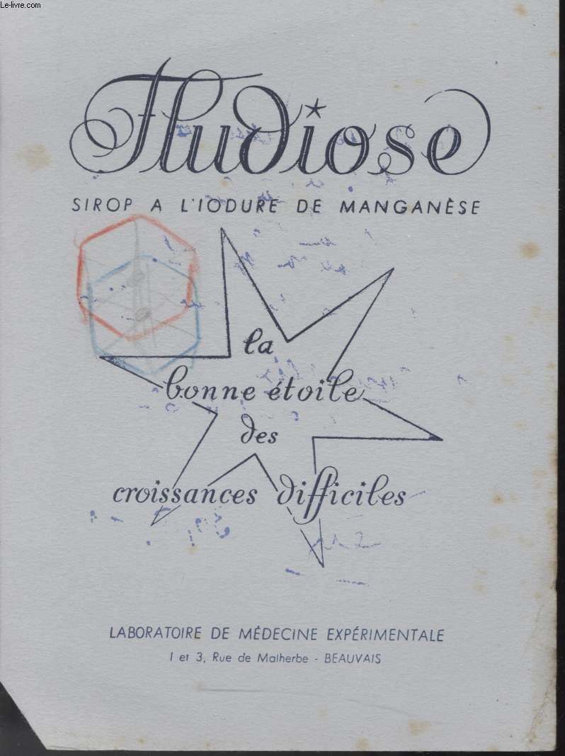 BUVARD - FLUDIOSE SIROP A L'IODURE DE MANGANESE - LA BONNE ETOILE DES CROISSANCES DIFFICILES