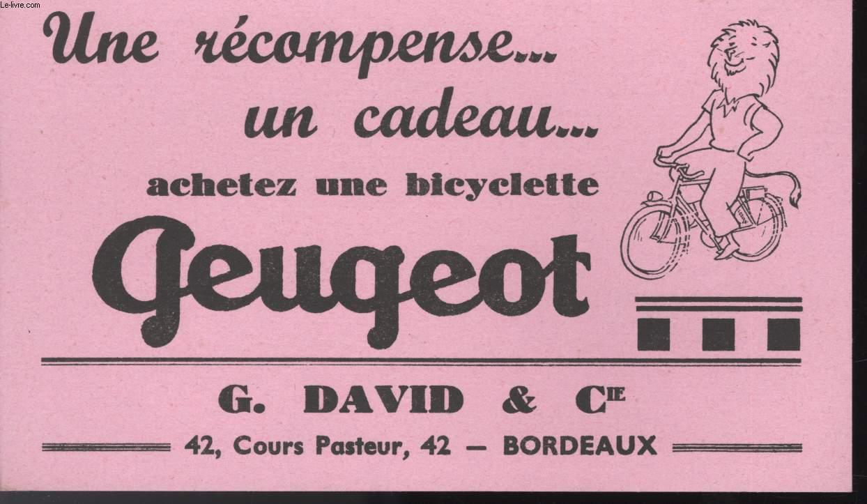 BUVARD - UNE RECOMPENSE... UN CADEAU... ACHETEZ UNE BICYCLETTE - G. DAVID ET CIE