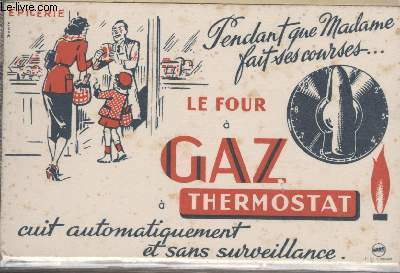 BUVARD - LE FOUR A GAZ THERMOSTAT