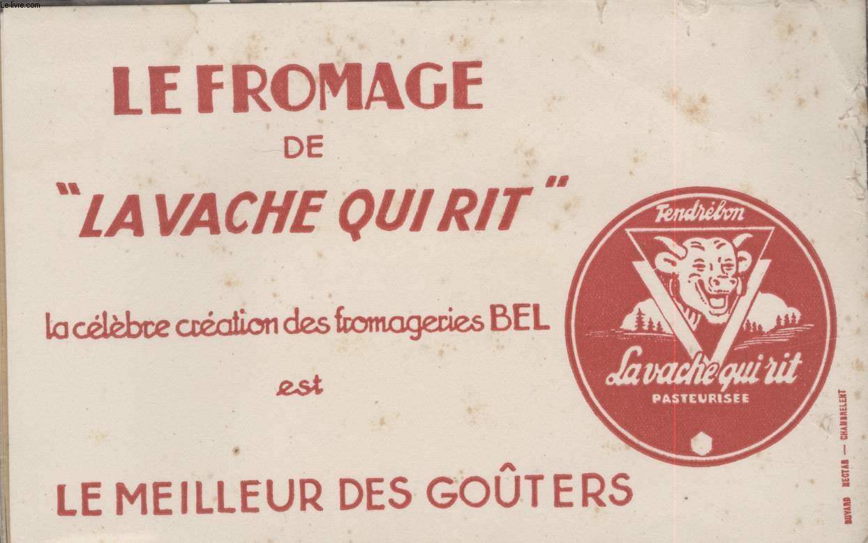 BUVARD - LE FROMAGE DE
