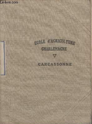 CAHIER SCOLAIRE - ECOLE D'AGRICULTURE CHARLEMANGE - CARCASSONNE -CHIMIE AGRICOLE