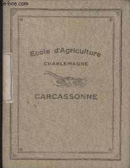 CAHIER SCOLAIRE - ECOLE D'AGRICULTURE CHARLEMAGNE - CARCASSONNE - COURS DE BOTANIQUE ET SYVICULTURE