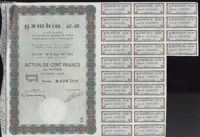 1 ACTION DE CENT FRANCS AU PORTEUR - GAMBIN S. A.